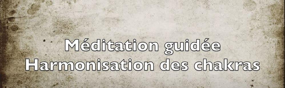 Meditation Pour Harmonisation Des Chakras